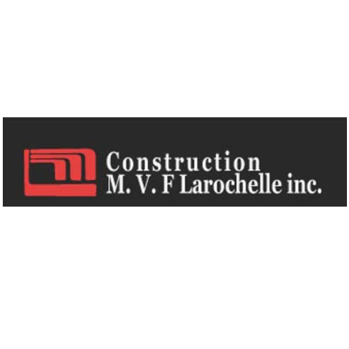 Construction M.V.F. Larochelle inc.